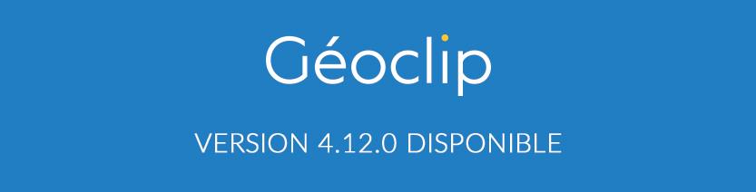 Géoclip 4.12.0 est disponible